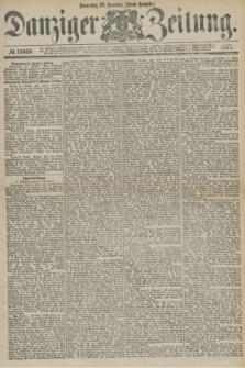 Danziger Zeitung. 1877, № 10668 (22 November) - (Abend=Ausgabe.) + dod.