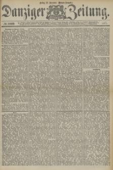 Danziger Zeitung. 1877, № 10669 (23 November) - (Morgen=Ausgabe.)