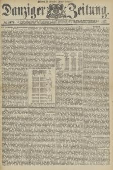 Danziger Zeitung. 1877, № 10677 (28 November) - (Morgen=Ausgabe.)