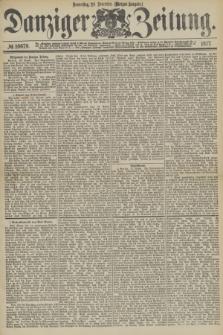 Danziger Zeitung. 1877, № 10679 (29 November) - (Morgen=Ausgabe.)