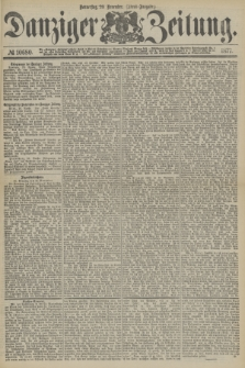 Danziger Zeitung. 1877, № 10680 (29 November) - (Abend=Ausgabe.) + dod.