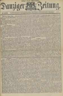 Danziger Zeitung. 1877, № 10685 (2 Dezember) - (Morgen=Ausgabe.)