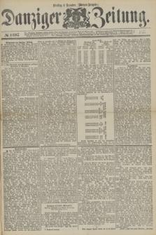 Danziger Zeitung. 1877, № 10687 (4 Dezember) - (Morgen=Ausgabe.)