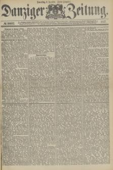 Danziger Zeitung. 1877, № 10692 (6 Dezember) - (Abend=Ausgabe.) + dod.