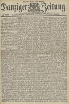 Danziger Zeitung. 1877, № 10696 (8 Dezember) - (Abend=Ausgabe.) + dod.