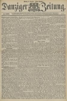 Danziger Zeitung. 1877, № 10698 (10 Dezember) - (Abend=Ausgabe.) + dod.