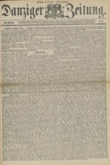 Danziger Zeitung. 1877, № 10700 (11 Dezember) - (Abend=Ausgabe.) + dod.