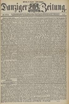 Danziger Zeitung. 1877, № 10714 (19 Dezember) - (Abend=Ausgabe.) + dod.