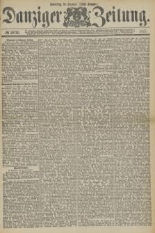 Danziger Zeitung. 1877, № 10716 (20 Dezember) - (Abend=Ausgabe.) + dod.