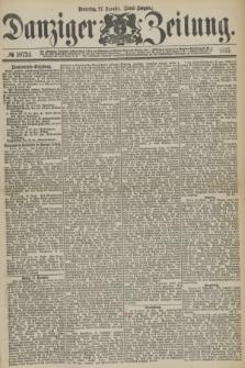 Danziger Zeitung. 1877, № 10724 (27 Dezember) - (Abend=Ausgabe.)