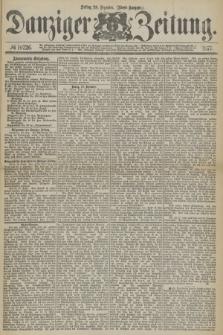 Danziger Zeitung. 1877, № 10726 (28 Dezember) - (Abend=Ausgabe.)