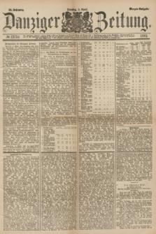 Danziger Zeitung. Jg.23, № 12724 (5 April 1881) - Morgen=Ausgabe.