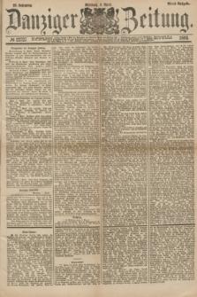 Danziger Zeitung. Jg.23, № 12727 (6 April 1881) - Abend=Ausgabe. + dod.