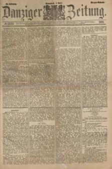 Danziger Zeitung. Jg.23, № 12732 (9 April 1881) - Morgen=Ausgabe.
