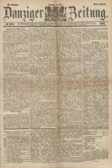 Danziger Zeitung. Jg.23, № 12781 (10 Mai 1881) - Abend=Ausgabe.
