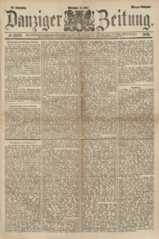 Danziger Zeitung. Jg.23, № 12792 (18 Mai 1881) - Morgen=Ausgabe.