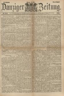 Danziger Zeitung. Jg.23, № 12801 (23 Mai 1881) - Abend=Ausgabe. + dod.