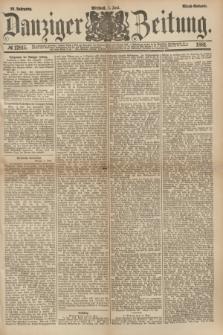 Danziger Zeitung. Jg.23, № 12815 (1 Juni 1881) - Abend=Ausgabe. + dod.