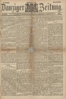 Danziger Zeitung. Jg.23, № 12816 (2 Juni 1881) - Morgen=Ausgabe.