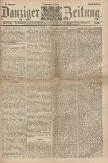 Danziger Zeitung. Jg.23, № 12817 (2 Juni 1881) - Abend=Ausgabe.