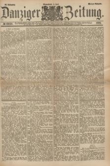 Danziger Zeitung. Jg.23, № 12820 (4 Juni 1881) - Morgen=Ausgabe.