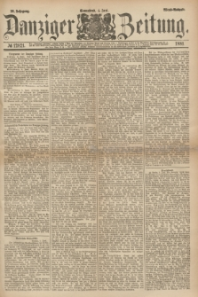Danziger Zeitung. Jg.23, № 12821 (4 Juni 1881) - Abend=Ausgabe.