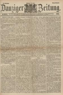 Danziger Zeitung. Jg.23, № 12833 (13 Juni 1881) - Abend=Ausgabe.