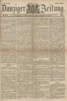 Danziger Zeitung. Jg.23, № 12836 (15 Juni 1881) - Morgen=Ausgabe.