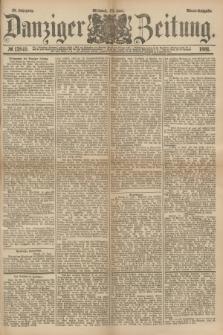 Danziger Zeitung. Jg.23, № 12849 (22 Juni 1881) - Abend=Ausgabe.