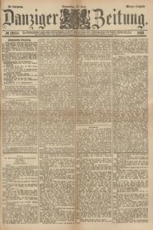 Danziger Zeitung. Jg.23, № 12850 (23 Juni 1881) - Morgen=Ausgabe.