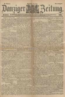 Danziger Zeitung. Jg.23, № 12855 (25 Juni 1881) - Abend=Ausgabe.