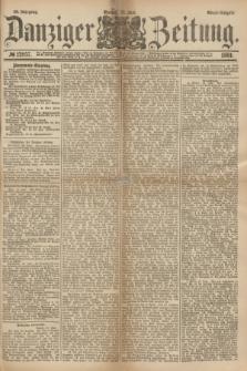 Danziger Zeitung. Jg.23, № 12857 (27 Juni 1881) - Abend=Ausgabe.