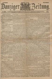 Danziger Zeitung. Jg.23, № 12863 (30 Juni 1881) - Abend=Ausgabe.