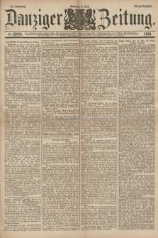 Danziger Zeitung. Jg.24, № 12869 (4 Juli 1881) - Abend=Ausgabe. + dod.
