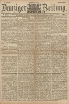 Danziger Zeitung. Jg.24, № 12871 (5 Juli 1881) - Abend=Ausgabe.