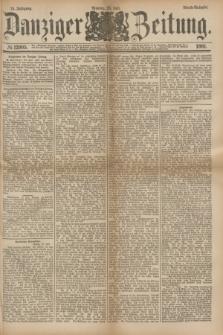 Danziger Zeitung. Jg.24, № 12905 (25 Juli 1881) - Abend=Ausgabe.
