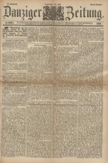 Danziger Zeitung. Jg.24, № 12911 (28 Juli 1881) - Abend=Ausgabe.