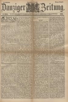 Danziger Zeitung. Jg.24, № 12914 (30 Juli 1881) - Morgen=Ausgabe.