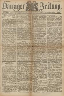 Danziger Zeitung. Jg.24, № 12918 (2 August 1881) - Morgen=Ausgabe.