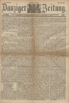 Danziger Zeitung. Jg.24, № 12919 (2 August 1881) - Abend=Ausgabe.
