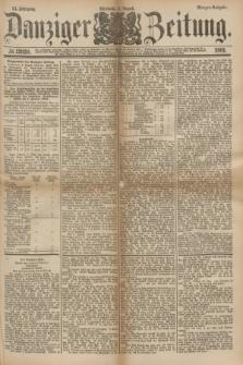 Danziger Zeitung. Jg.24, № 12920 (3 August 1881) - Morgen=Ausgabe.