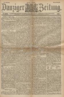 Danziger Zeitung. Jg.24, № 12925 (5 August 1881) - Abend=Ausgabe.