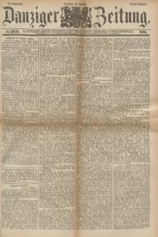 Danziger Zeitung. Jg.24, № 12943 (16 August 1881) - Abend=Ausgabe.
