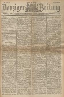 Danziger Zeitung. Jg.24, № 12953 (22 August 1881) - Abend=Ausgabe.