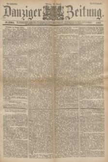Danziger Zeitung. Jg.24, № 12965 (29 August 1881) - Abend=Ausgabe.