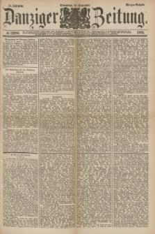 Danziger Zeitung. Jg.24, № 12986 (10 September 1881) - Morgen=Ausgabe.