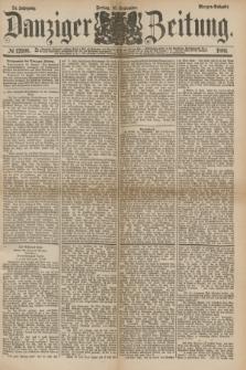 Danziger Zeitung. Jg.24, № 12996 (16 September 1881) - Morgen=Ausgabe.