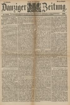 Danziger Zeitung. Jg.24, № 13008 (23 September 1881) - Morgen=Ausgabe.