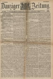 Danziger Zeitung. Jg.24, № 13011 (24 September 1881) - Abend=Ausgabe.