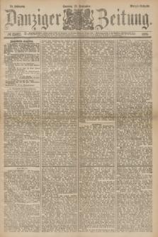 Danziger Zeitung. Jg.24, № 13012 (25 September 1881) - Morgen=Ausgabe.